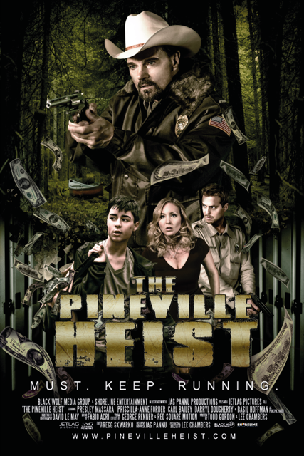 THE PINEVILLE HEIST Black Wolf Media Group