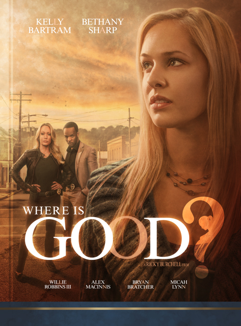 Where Is Good - Black Wolf Media Group
